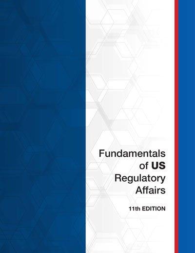 Updated Fundamentals of US Regulatory Affairs Book