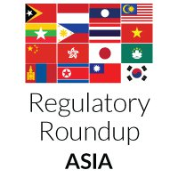 Asia Regulatory Roundup